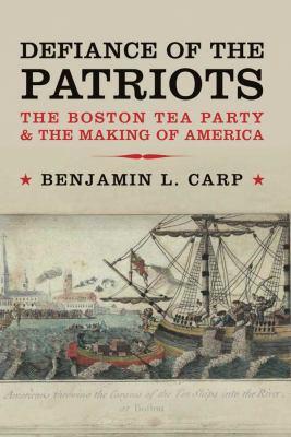 Defiance of the Patriots-9780300117059--Benjamin L. Carp-Yale University Press